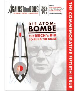 Against the Odds 50: Die Atombombe The Reich's Bid to Build the Bomb (Inglés)