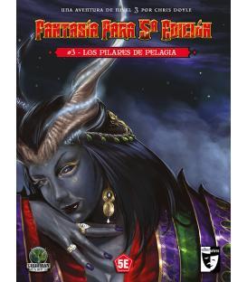 Fantasía Para 5ª Edición: 3. Los Pilares de Pelagia