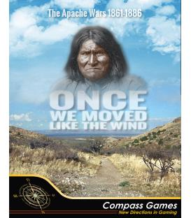 Once We Moved Like the Wind: The Apache Wars 1861-1886