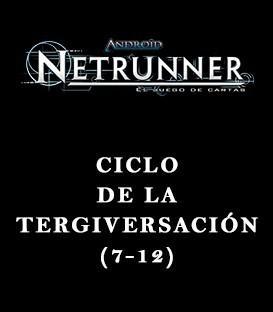 Android Netrunner LCG: Pack Ciclo de la Tergiversación (6 Capítulos)