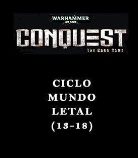 Warhammer 40,000 Conquest: Pack Mundo Letal (6 Capítulos)