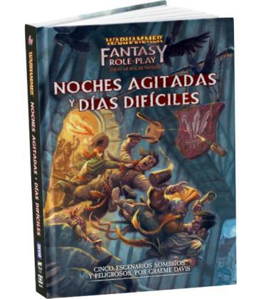 Warhammer Fantasy: Noches Agitadas y Días Difíciles
