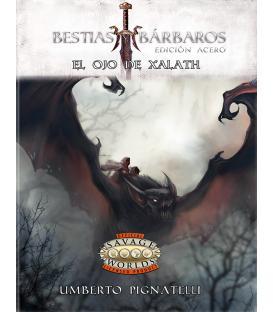 Savage Worlds: Bestias y Bárbaros (El Ojo de Xalath)