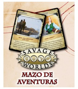Savage Worlds: Mazo de Aventuras