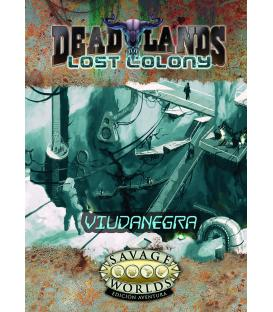 Savage Worlds: Deadlands - Lost Colony (Viudanegra)