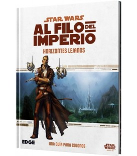 Al Filo del Imperio: Horizontes Lejanos