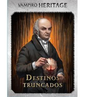 Vampiro la Mascarada Heritage: Destinos Truncados