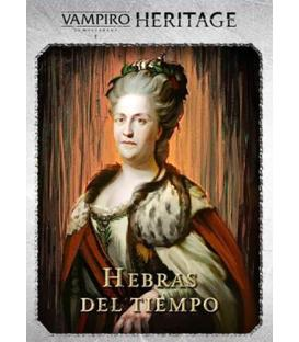 Vampiro la Mascarada Heritage: Hebras del Tiempo