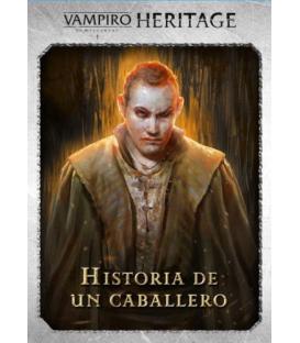 Vampiro la Mascarada Heritage: Historia de un Caballero