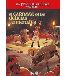 Clásicos del Mazmorreo: The Phlogiston Books 3 - El Carnaval de las Delicias Terrenales