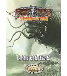 Savage Worlds: Deadlands - El Infierno en la Tierra (La Hora de los Gusanos)