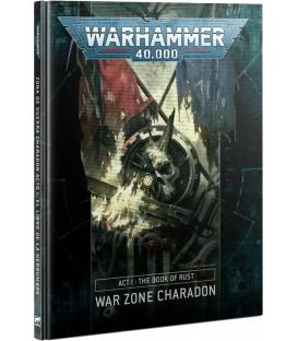 Warhammer 40,000: War Zone Charadon (Act I: The Book of Rust)