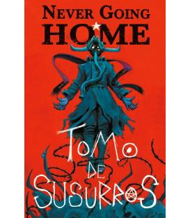 Never Going Home: Tomo de Susurros