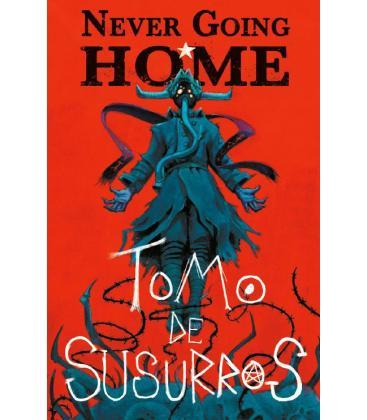 Never Going Home: Tomo de Susurros