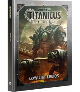 Adeptus Titanicus: Loyalist Legios (Inglés)