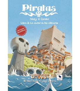 Libro-Juego 19 - Piratas Libro 2: La Ciudad de las Calaveras