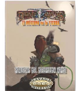 Savage Worlds: Deadlands - El Infierno en la Tierra (Secretos del Devastado Oeste)