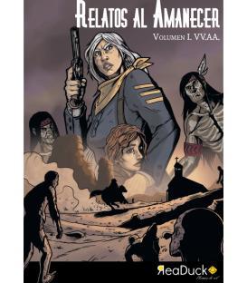 Amanecer Muerto: Relatos al Amanecer (Volumen 1)