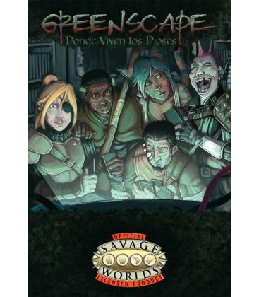 Savage Worlds: Greenscape - Donde Viven los Dioses