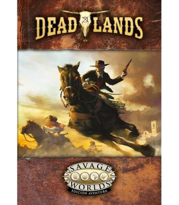Savage Worlds: Deadlands - El Extraño Oeste