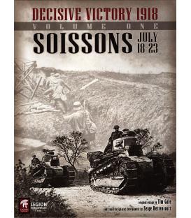 Decisive Victory 1918: Volume 1 - Soissons