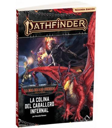 Pathfinder (2ª Edición): La Era de las Cenizas 1 (La Colina del Caballero Infernal)