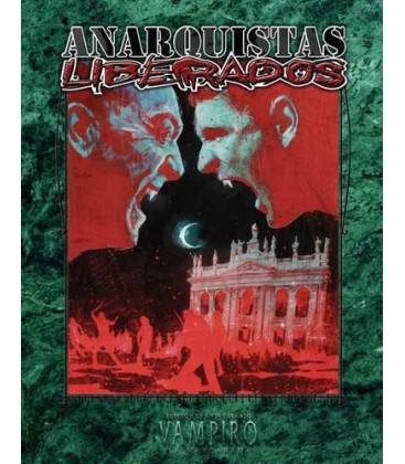 Vampiro La Mascarada 20º Aniversario: Anarquistas Liberados
