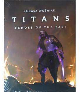 Titans: Ecos del Pasado