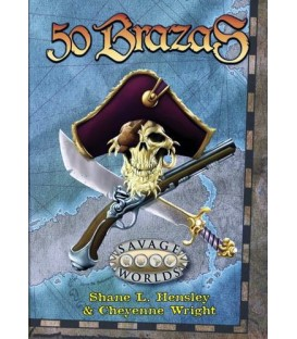 Savage Worlds: 50 Brazas
