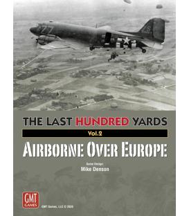 The Last Hundred Yards Vol.2: Airborne over Europe