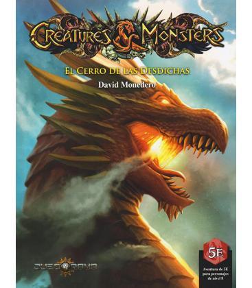 Creatures & Monsters: El Cerro de las Desdichas
