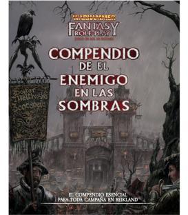 Warhammer Fantasy: El Compendio de El Enemigo en las Sombras