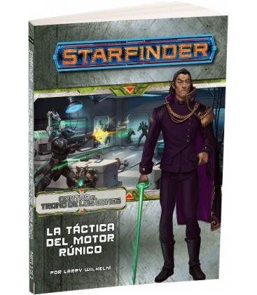 Starfinder: Contra el Trono de los Eones 3 (La Táctica del Motor Rúnico )