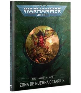 Warhammer 40,000: Zona de Guerra Octarius (Acto I: Marea Creciente)