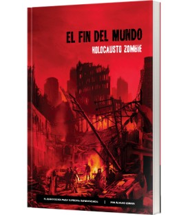 El Fin del Mundo: Holocausto Zombie