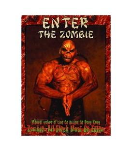 Zombie: Enter the Zombie (Esquina Rozada)
