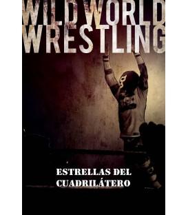 Wild World Wrestling: Estrellas del Cuadrilátero