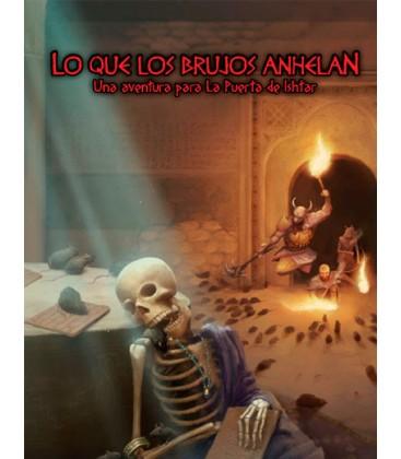 La Puerta de Ishtar: Lo que los Brujos Anhelan