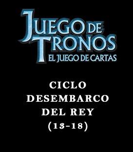Ciclo Desembarco del Rey (13-18)