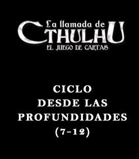 Ciclo Desde las Profundidades (7-12)