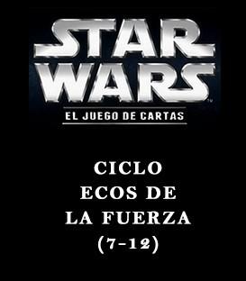 Ciclo Ecos de la Fuerza (7-12)
