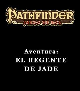 Aventuras: El Regente de Jade