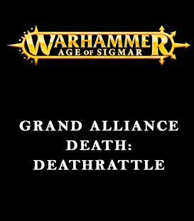 Grand Alliance Death: DeathRattle