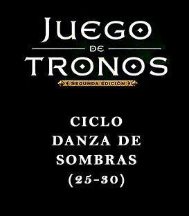 Ciclo Danza de Sombras (25-30)