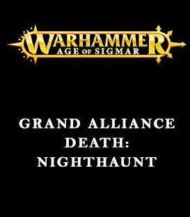 Grand Alliance Death: Nighthaunt