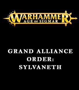 Grand Alliance Order: Sylvaneth