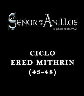 Ciclo Ered Mithrin (43-48)