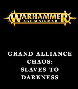 Grand Alliance Chaos: Slaves to Darkness