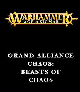 Grand Alliance Chaos: Beasts of Chaos