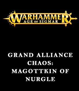 Grand Alliance Chaos: Maggotkin of Nurgle